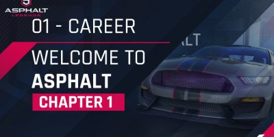 Chapter 1 – Welcome to Asphalt