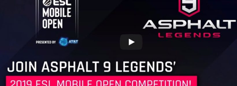 2019 ESL MOBILE OPEN COMPETITION
